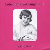 Lebendige Vergangenheit - Adele Kern