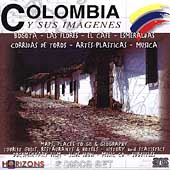 Various Artists: Horizons Collection: Columbia y Sus Imagenes