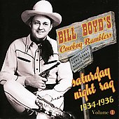 Bill Boyd: Saturday Night Rag: 1934-1936