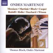Ondes Martenot - Messiaen, Bloch, etc / Thomas Bloch