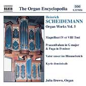 Organ Encyclopedia - Scheidemann: Organ Works Vol 5