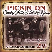 Pickin' On: Pickin' on Crosby, Stills, Nash & Young: Deja Blue Grass