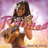 Raiatea: Sweet & Lovely