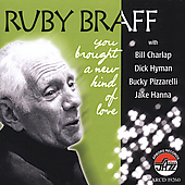 Ruby Braff (Trumpet/Cornet): You Brought a New Kind of Love