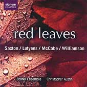 Red Leaves / Brunel Ensemble, Christopher Austin