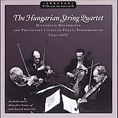 Historical Recordings / Hungarian String Quartet, et al