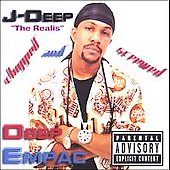 J-Deep: Deep Empac: Chopped & Screwed *