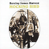 Barclay James Harvest: Mockingbird [Remaster]