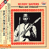 Muddy Waters: Rare & Unissued [Remaster]