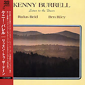 Kenny Burrell: Listen to the Dawn