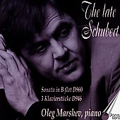 The Late Schubert / Oleg Marshev