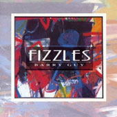 Barry Guy: Fizzles