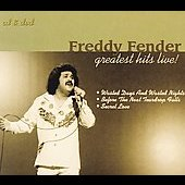 Freddy Fender: Greatest Hits Live