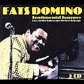 Fats Domino: Sentimental Journey: Live at the University of New Orleans