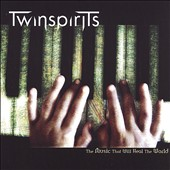 Twinspirits: The Music That Will Heal the World