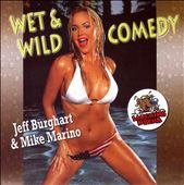 Jeff Burghart/Mike Marino: Wet and Wild Comedy