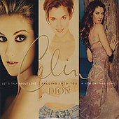 Celine Dion: Let's Talk About Love/Falling into You/A New Day Has Come [Box]