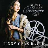 Silver Screen Serenade - John Williams, etc / Oaks Baker, Bestor, et al