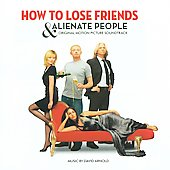 Original Soundtrack: How to Lose Friends and Alienate People