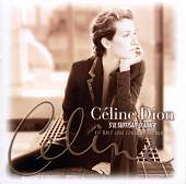 Celine Dion: S'Il Suffisait d'Aimer (If It Is Enough to Love)