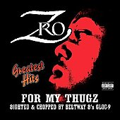 Z-Ro: Greatest Hits [PA]
