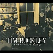 Tim Buckley: Live at the Folklore Center, NYC: March 6th, 1967 [Digipak]