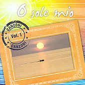 O Sole Mio, Canzoni, Vol. 1