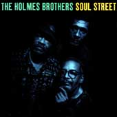The Holmes Brothers: Soul Street