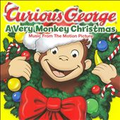 Various Artists: Curious George: A Very Monkey Christmas