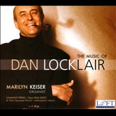 The Music of Dan Locklair
