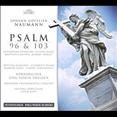 Johann Gottlieb Naumann: Psalm 96 & 103
