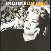 Etta James: The Essential Etta James