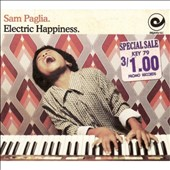 Sam Paglia: Electric Happiness *