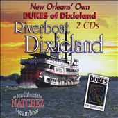 Dukes of Dixieland: Riverboat Dixieland
