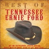 Tennessee Ernie Ford: The  Best of Tennessee Ernie Ford