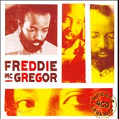 Freddie McGregor: Reggae Legends
