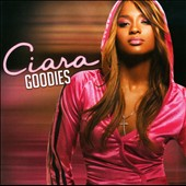 Ciara: Goodies