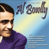 Al Bowlly: The Magic That Is