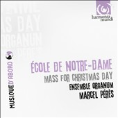 &Eacute;cole de Notre Dame: Mass for Christmas Day / Ensemble Organum
