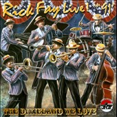 Rick Fay: Live in 1991! The Dixieland We Love *