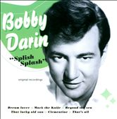 Bobby Darin: Splish Splash
