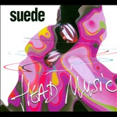 Suede: Head Music [Deluxe Edition] [Digipak]