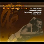 Avery Sharpe: Running Man [Digipak]