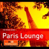 Various Artists: The Rough Guide to Paris Lounge [Digipak]