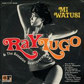 Ray Lugo/The Boogaloo Destroyers: Mi Watusi