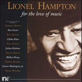 Lionel Hampton: For the Love of Music