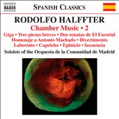 Rodolfo Halffter: Chamber Music, Vol. 2 / Madrid Community Orchestra Soloists