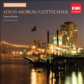 Louis Moreau Gottschalk: Piano Works / Leonard Pennario