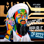 Anarchist Republic of Bzzz/Seb El Zin/Marc Ribot/Mike Ladd/Arto Lindsay: Anarchist Republic of Bzzz [Digipak]