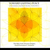 Universal Sacred Music Vol. 2: Towards Lasting Peace